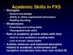 academic skills in fxs