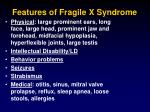features of fragile x syndrome