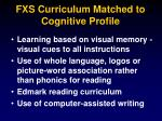 fxs curriculum matched to cognitive profile