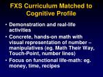 fxs curriculum matched to cognitive profile38