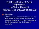 nih peer review of grant applications for clinical research kotchen et al jama 2004 291 836
