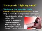 hate speech fighting words