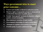 ways government tries to enact prior restraint