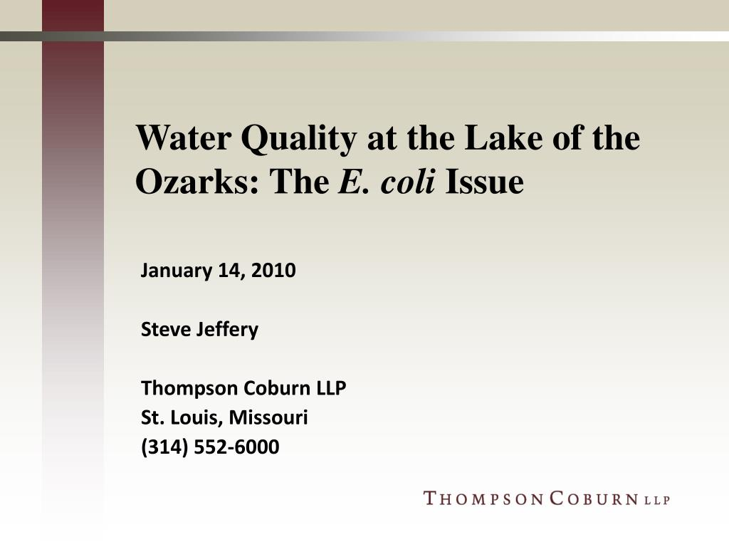 water quality at the lake of the ozarks the e coli issue l.
