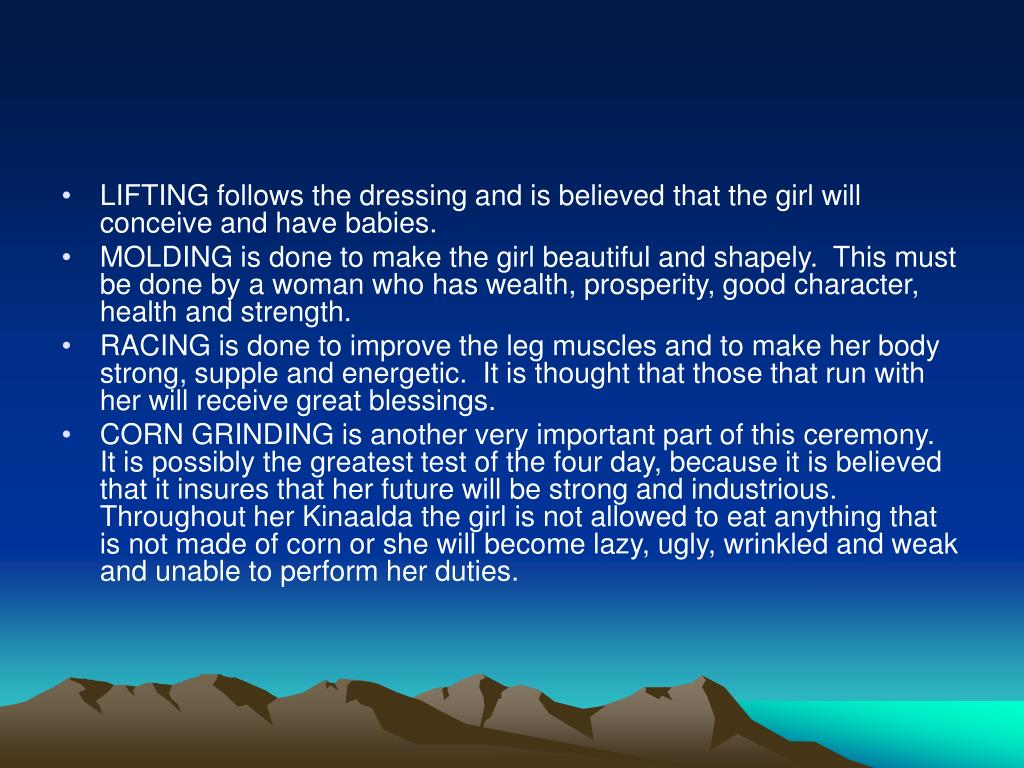 LIFTING follows the dressing and is believed that the girl will conceive and have babies.