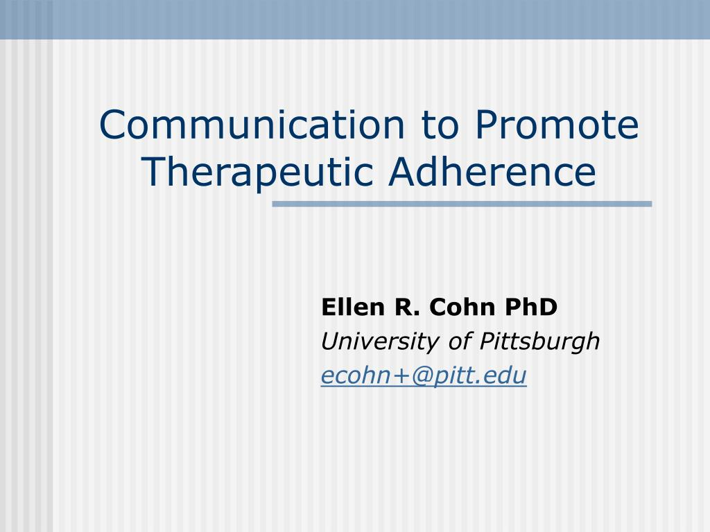 communication to promote therapeutic adherence l.