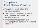 compliance it s a medical construct