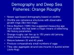 demography and deep sea fisheries orange roughy31