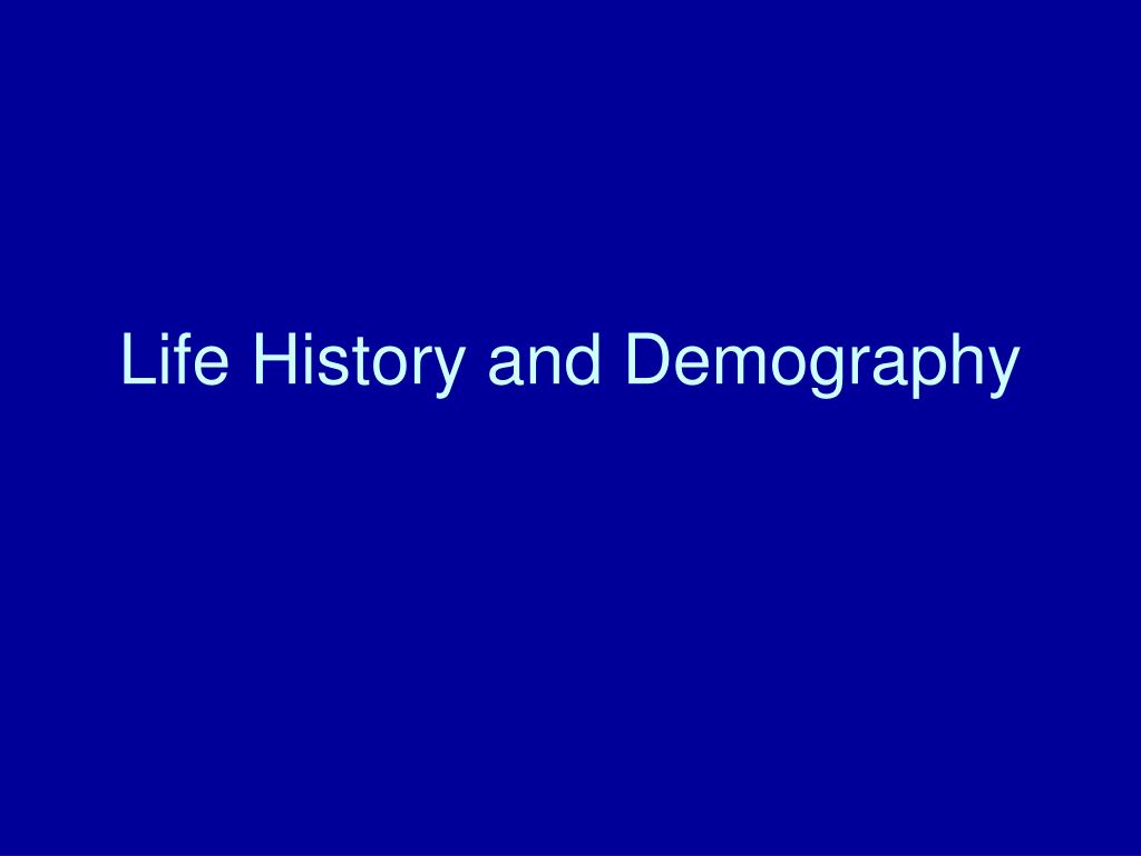 life history and demography l.