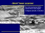 8mm 3 laser scanner