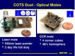 cots dust optical motes