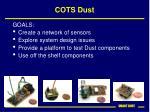 cots dust