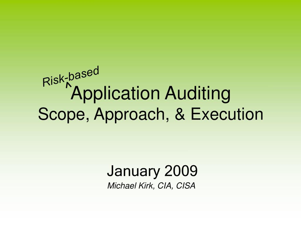 application auditing scope approach execution l.