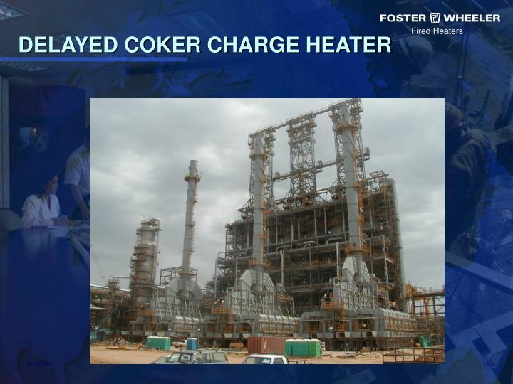Ppt Delayed Coker Heater Designs Powerpoint Presentation