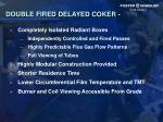 double fired delayed coker