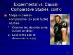 experimental vs causal comparative studies cont d