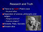 research and truth