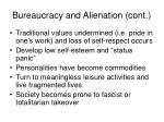 bureaucracy and alienation cont