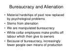 bureaucracy and alienation