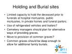 holding and burial sites