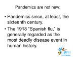 pandemics are not new