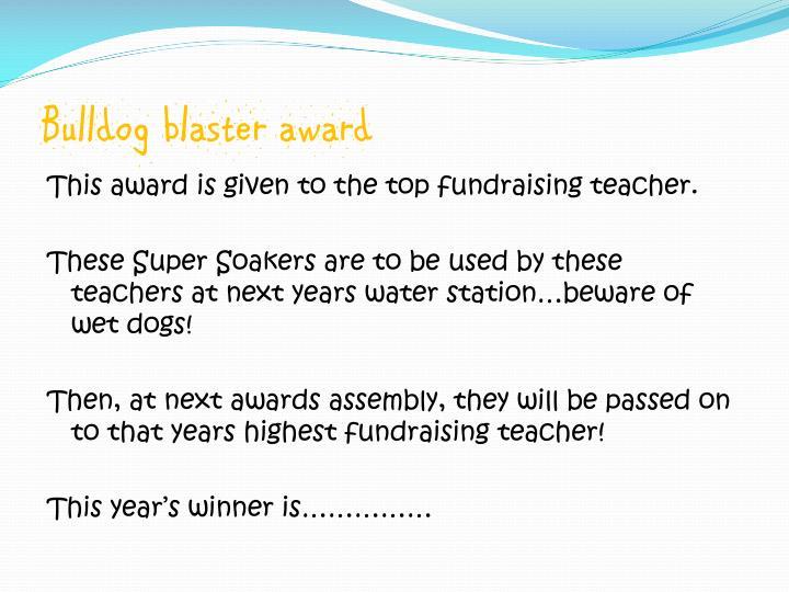 Bulldog blaster award