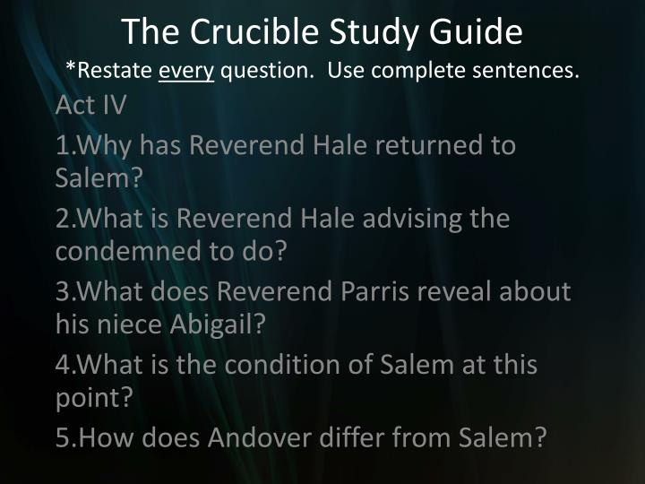 the crucible study guide restate every question use complete sentences n.