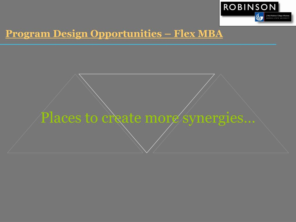 Program Design Opportunities – Flex MBA