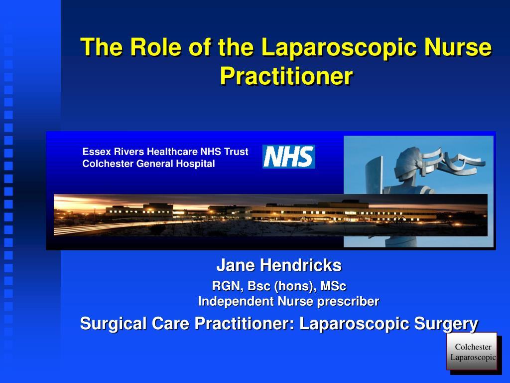 the role of the laparoscopic nurse practitioner l.