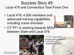 success story 3 local 478 and connecticut task force one