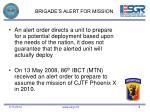 brigade s alert for mission