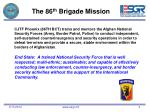 the 86 th brigade mission