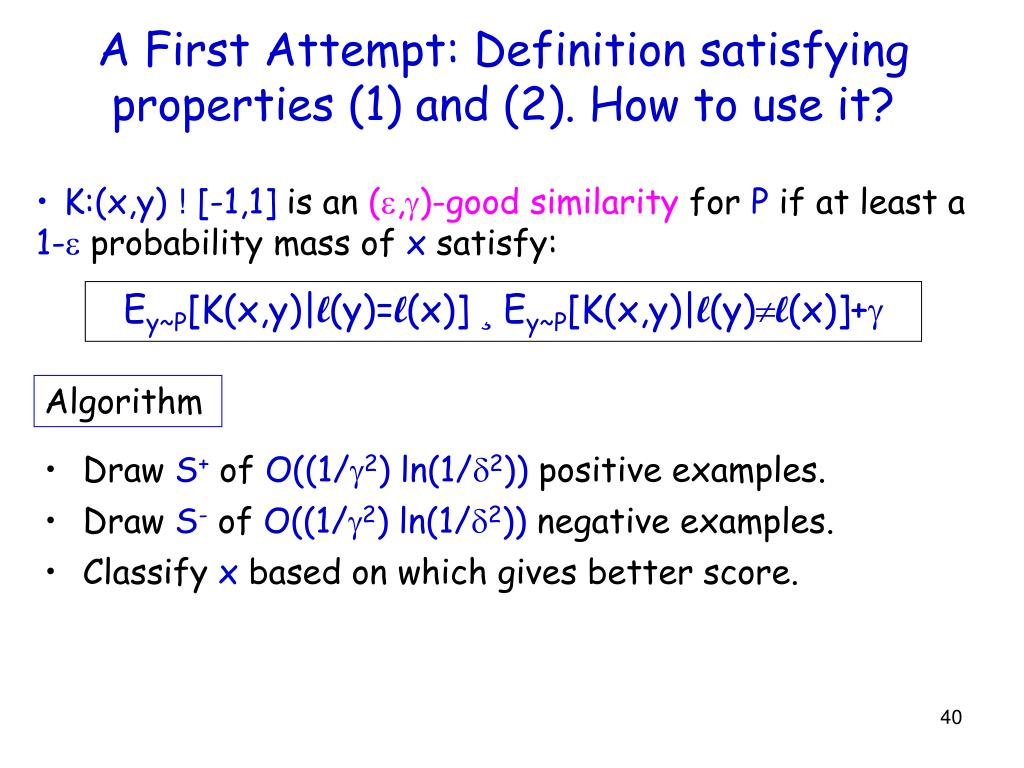 A First Attempt: Definition satisfying properties (1) and (2). How to use it?
