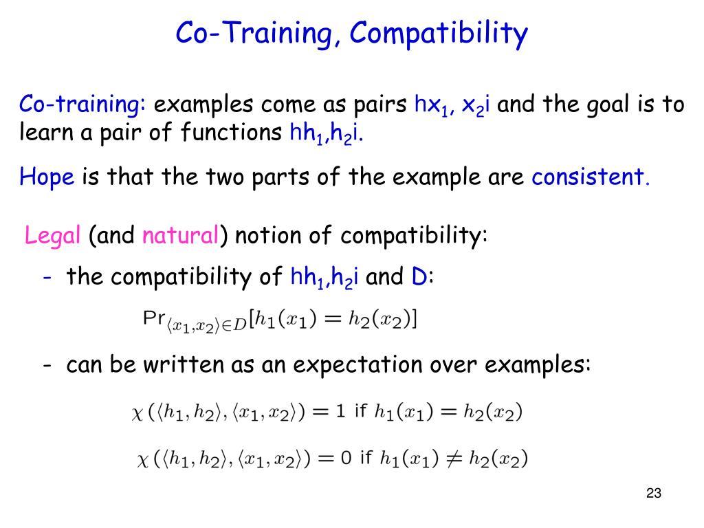 Co-Training, Compatibility