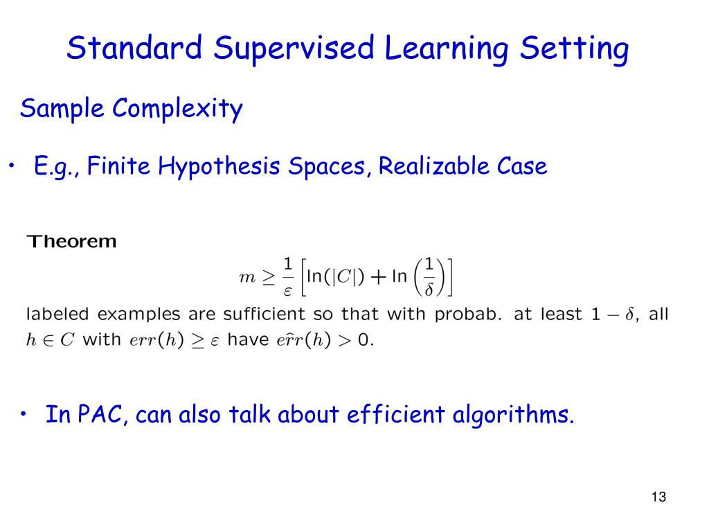 Standard Supervised Learning Setting