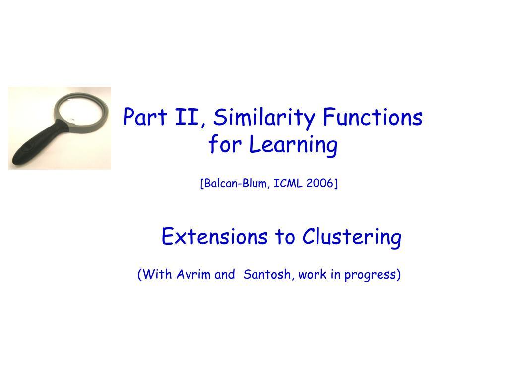 Part II, Similarity Functions