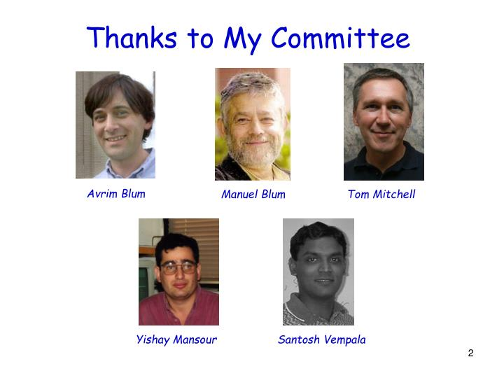 Thanks to my committee