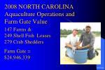 2008 north carolina aquaculture operations and farm gate value
