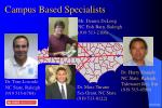 campus based specialists