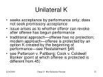 unilateral k