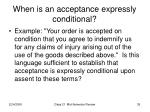 when is an acceptance expressly conditional