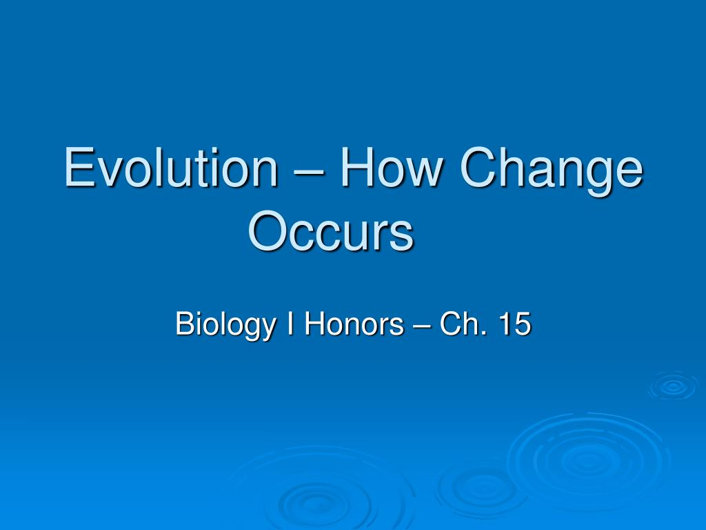 evolution how change occurs l.