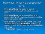remember what natural selection says