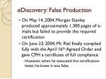 ediscovery false production