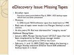 ediscovery issue missing tapes