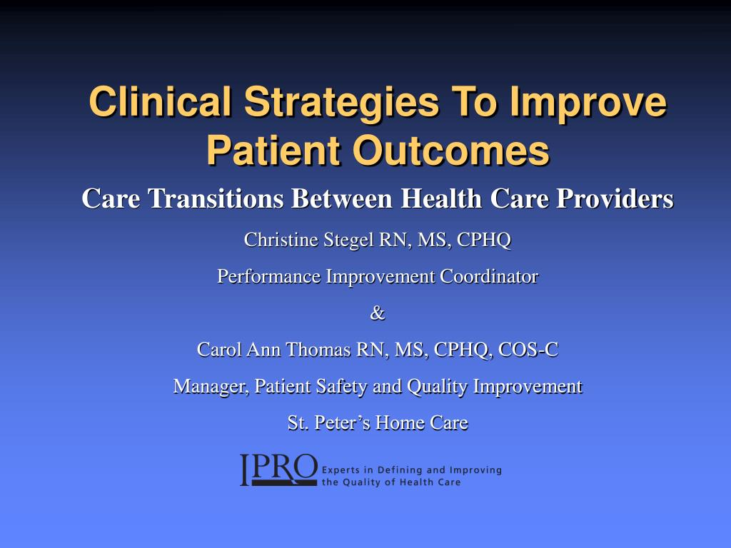 clinical strategies to improve patient outcomes l.