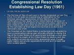 congressional resolution establishing law day 1961