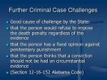 further criminal case challenges