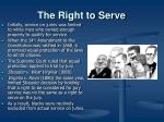 the right to serve