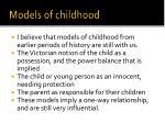 models of childhood